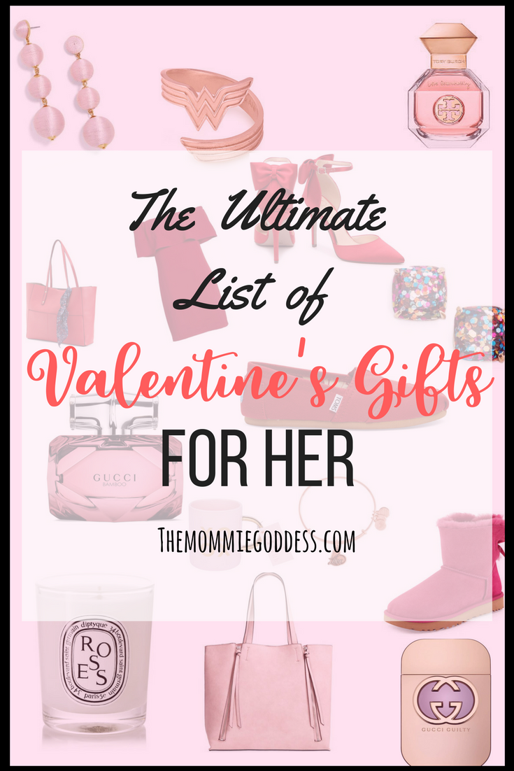 2018 The Ultimate Valentine S Day Gift Guide For Her