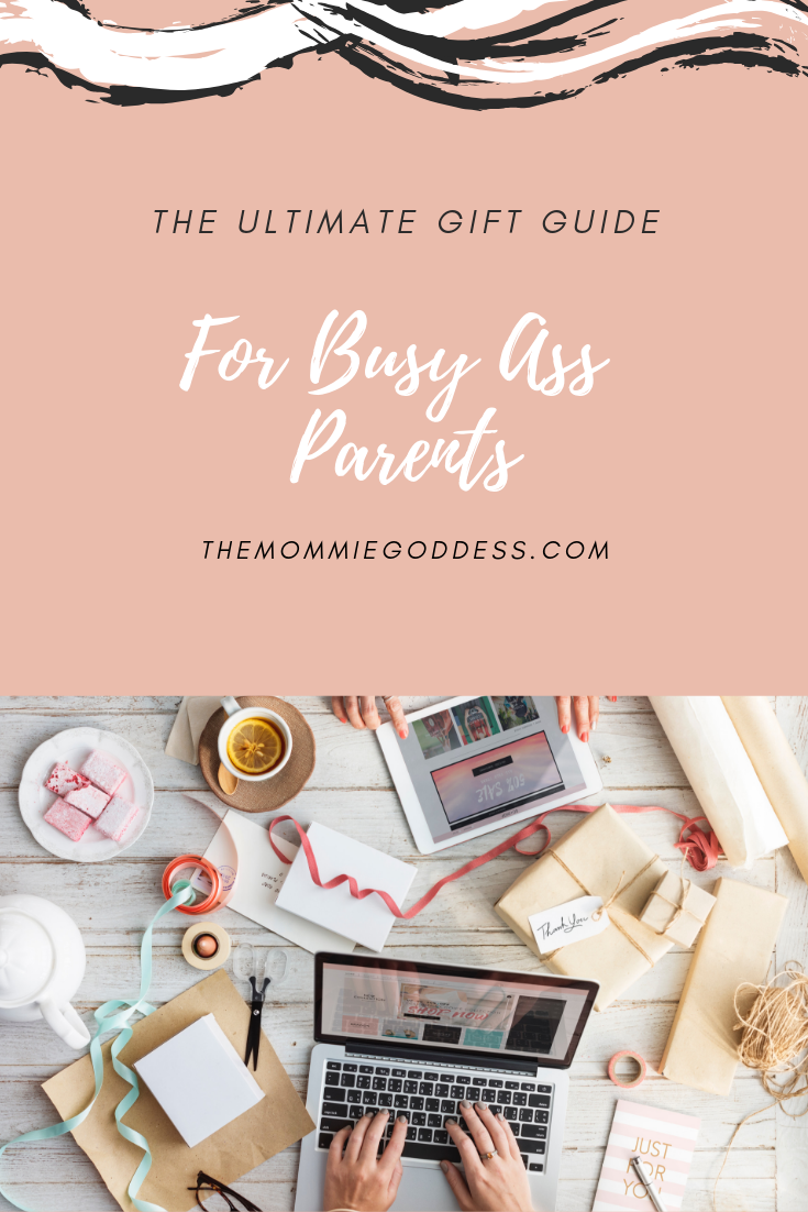 The Christmas Gift Guide for Busy Ass Parents   themommiegoddess.com